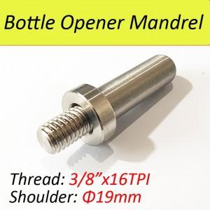 SUS304 Mandrel for Bottle Opener  Kit